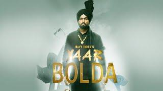Yaar Bolda – Navv Inder