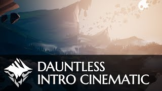 Dauntless - Cinematic Intró