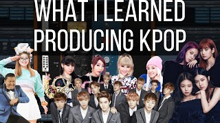 What I Learned Producing K-Pop