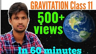 Gravitation in 60 minutes [must watch]| part -1 | class-11 easily explained (HINDI) 2019