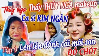 Thấy Thuý Nga makeup, CS Kim Ngân len lén đánh cái môi son đỏ chót tập 9 - No.163