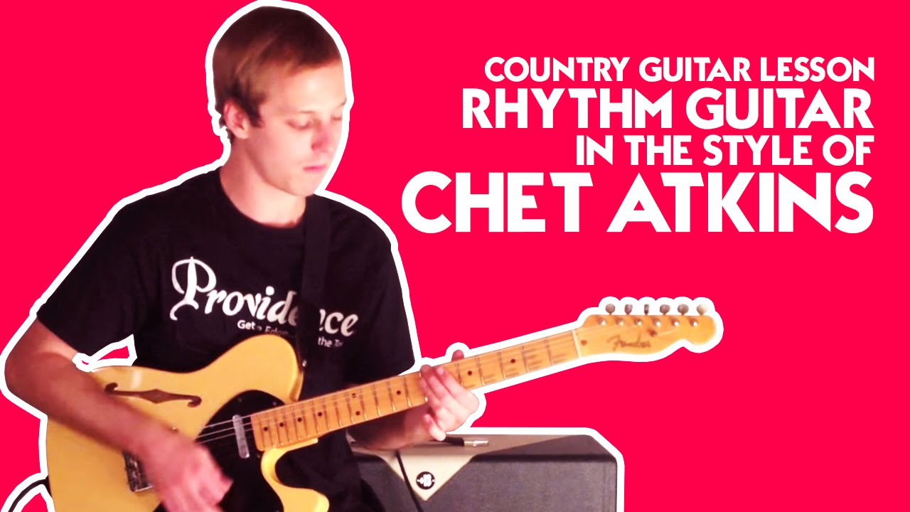 country guitar lesson rhythm guitar in the style of chet atkins youtube. Black Bedroom Furniture Sets. Home Design Ideas