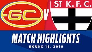 Gold Coast v St Kilda Highlights   Round 13, 2018   AFL