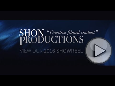 Shon Productions Video Production Showreel Mid-2016