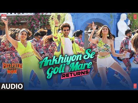 Ankhiyon Se Goli Mare Returns Audio | Pati Patni Aur Woh | Kartik, Bhumi, Ananya| Lijo –DJ Chetas