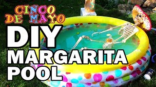 🎉DIY Margarita Pool - Happy Cinco de Mayo!!