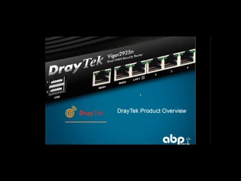 DrayTek 2016 Product Overview