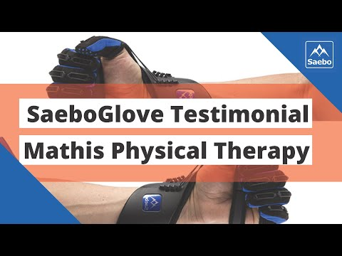 SaeboGlove Testimonial from Mathis Physical Therapy and Hand Center