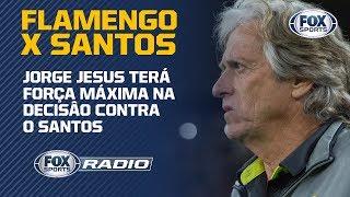 """JOGO DO ANO? Flamengo x Santos é o assunto do """"FOX Sports Rádio"""""""