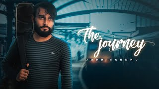 The Journey – Jodh Sandhu