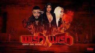 DJ Khaled - Wish Wish (feat. Cardi B & Nicki Minaj) [MASHUP]