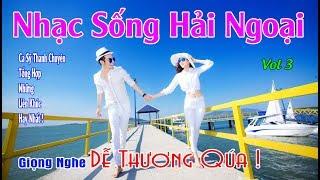 Nhạc Sống Hải Ngoại Vol 3    Ca Sỹ Thanh Chuyên Và Giọng Hát Số 1 Không 2