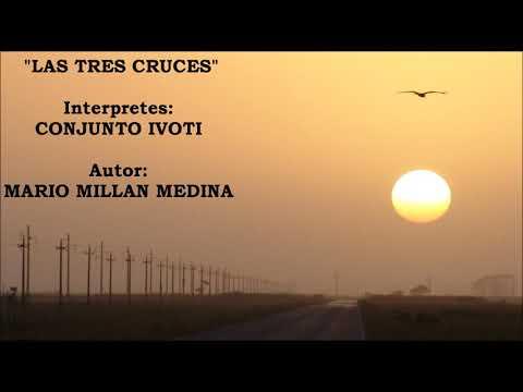 CONJUNTO IVOTI : LAS TRES CRUCES .....Clasicos del Chamame!!!!