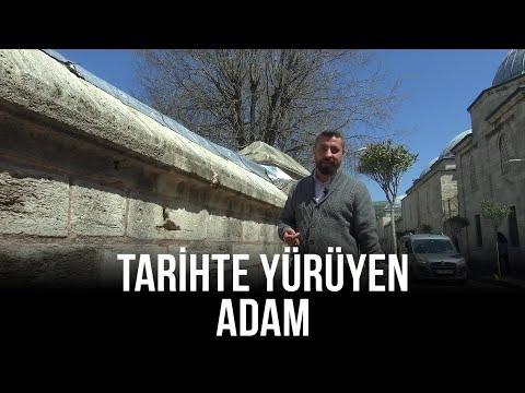 Tarihte Yürüyen Adam – İstanbul/Fatih Tarihi | 15 Mayıs 2021