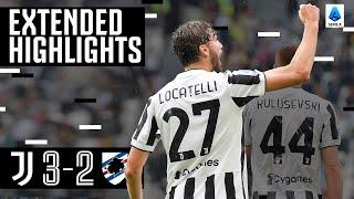Juventus 3-2 Sampdoria | Locatelli Scores First Goal For Juventus! | EXTENDED Highlights