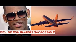 R Kelly RUMORED to Want to Flee Country upon Investigation and His Brother Speaks out About Past