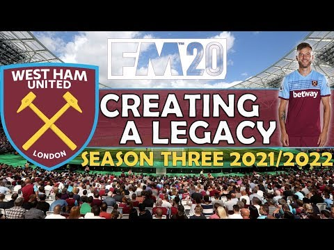 Creating A Legacy #6 | West Ham Utd | Football Manager 2020