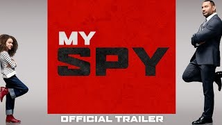 My Spy | Official Trailer | Coming Soon to Theaters HD