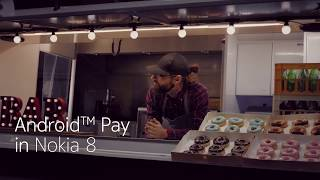 Nokia 8 - Android Pay -