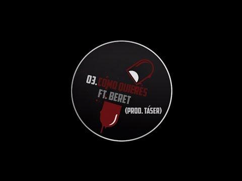03. EL MOMO - C�MO QUIERES FT. BERET (PROD. T�SER)