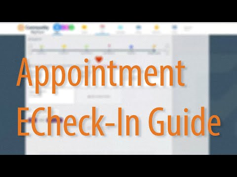MyChart Appointment ECheck-In Guide - Community Health Network