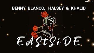 Tumblr Video Benny Blanco, Halsey & Khalid - Eastside (Lyrics)