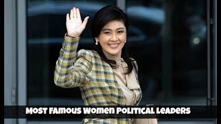 Top 10 Most Famous Women Political Leaders in World - Femmes politiques célèbres