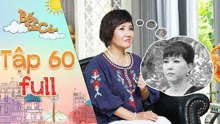 Bố là tất cả | tập 60 full: Kim Anh mừng thầm bị phát hiện được bí mật lớn trong quá khứ của cô Ngân