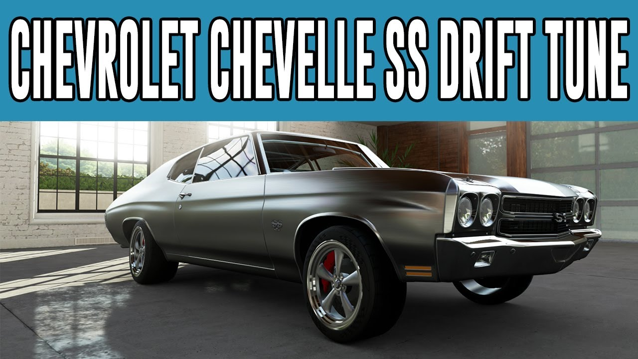 Forza 5 Chevrolet Chevelle SS Drift Build (Fast And The ...