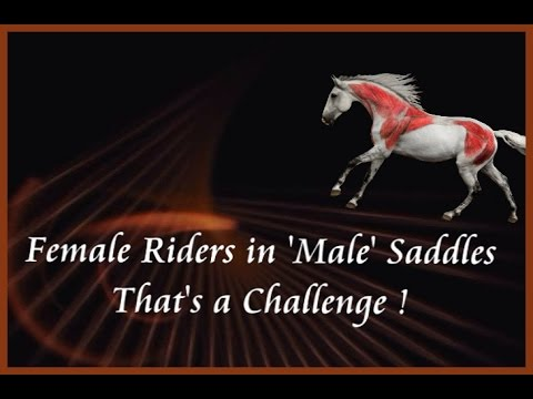 Female Riders in 'Male' Saddles...Now that's a Challenge!