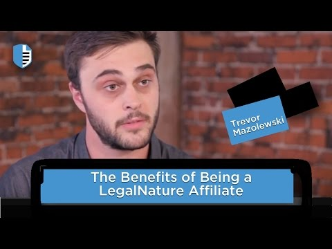 Benefits of Being a LegalNature Affiliate