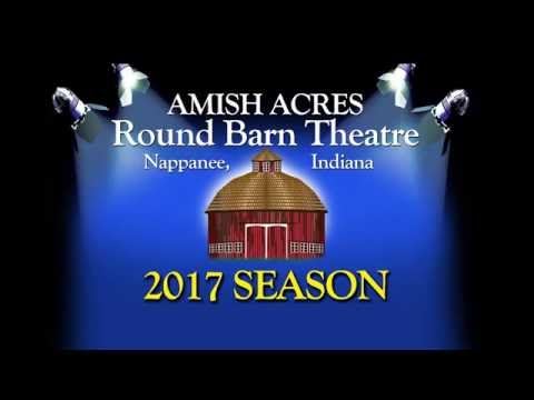 Amish Acres 2017 Season