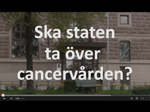 Ska staten ta över cancervården?