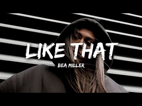Bea Miller - like that (Lyrics)