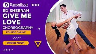 """Ed Sheeran - """"Give me love"""" - Wedding Dance - Pierwszy Taniec - Choreografia Walca Wiedeńskiego"""