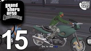 GRAND THEFT AUTO San Andreas Mobile - Gameplay Story Walkthrough Part 15 (iOS Android)