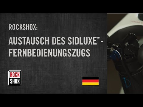 Austausch des SIDLuxe™-Fernbedienungszugs