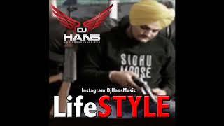 Life Style Remix – Sidhu Moose Wala
