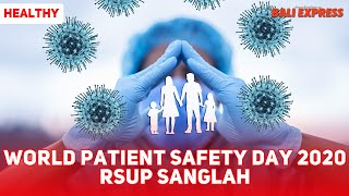 World Patient Safety Day 2020 RSUP Sanglah