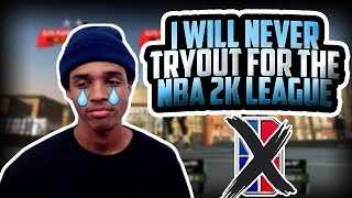I WILL NEVER TRYOUT FOR THE NBA 2K LEAGUE EVER AGAIN AFTER THIS HAPPENED - NBA 2K19