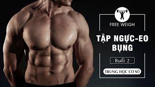 Những bài Fly Ép ngực quan trọng và GẬP BỤNG thon gon 6 múi với tạ free weight - PHẦN 2