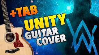 Alan x Walkers - Unity (Fingerstyle Guitar Cover With Tabs And Karaoke)