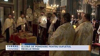 Slujba de pomenire pentru sufletul regelui Mihai, la Iasi