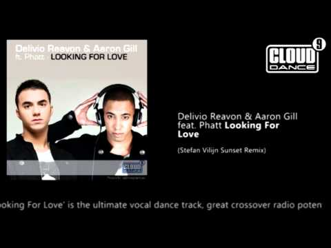 Delivio Reavon & Aaron Gill feat. Phatt - Looking For Love (Stefan Vilijn Sunset Remix)
