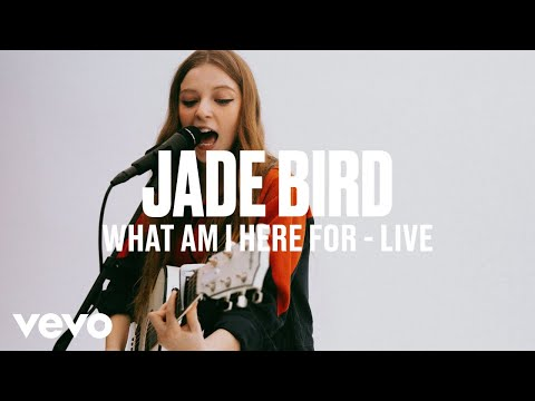Jade Bird - What Am I Here For (Live) | Vevo DSCVR ARTISTS TO WATCH 2019