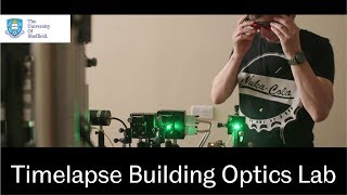 Watch a timelapse of researchers building our optics lab