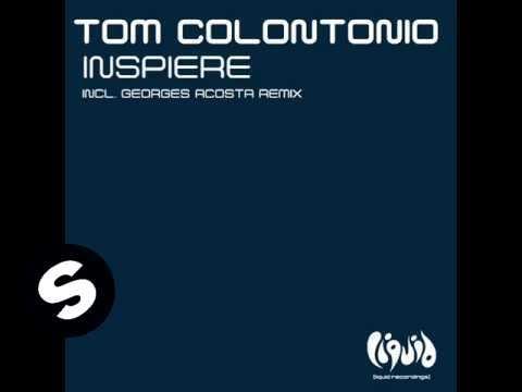 Tom Colontonio - Inspirari Melodia (George Acosta Remix)