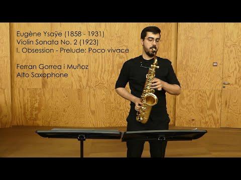 E. Ysaÿe - Sonata No. 2 [I. Obsession] (1923) - Ferran Gorrea