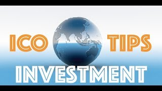ICO TIPS & Investment Guide Plus Some New ICO's To Watch Early 2018