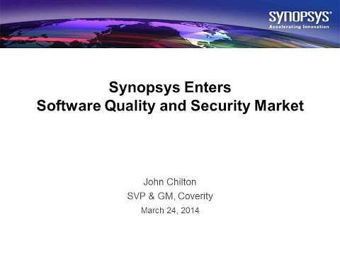 Coverity and Synopsys: Providing Software Quality and Security